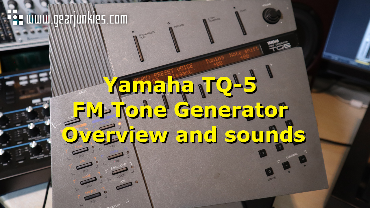 Yamaha TQ-5 FM Tone Generator Overview and sounds YOUTUBE TUMBNAIL